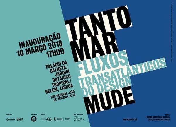 TANTO MAR, FLUXOS TRANSATLÂNTICOS DO DESIGN | 2018